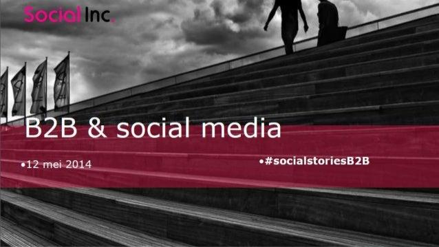 Social Stories B2B. Presentatie van Jeroen van de Ven (social media manager ABN AMRO)