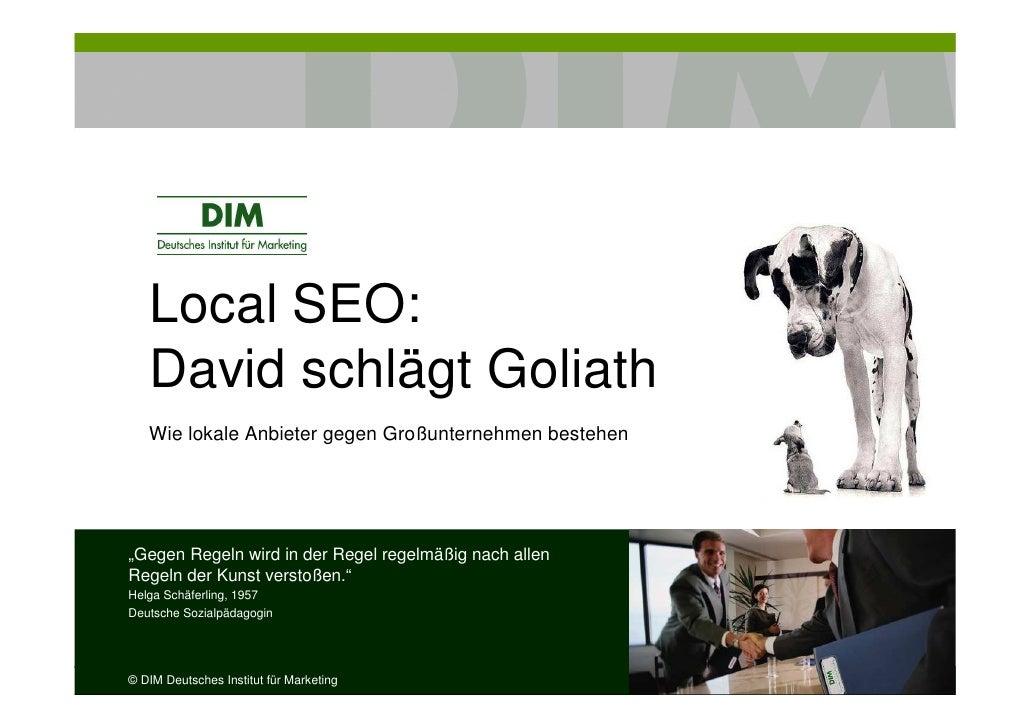 """Local SEO:   David schlägt Goliath   Wie lokale Anbieter gegen Großunternehmen bestehen""""Gegen Regeln wird in der Regel reg..."""