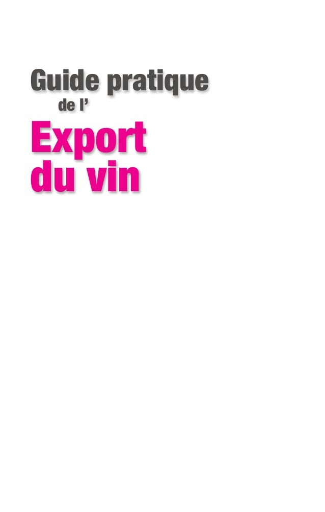 « Guide pratique de l'export du vins : extraits (18 pages) »