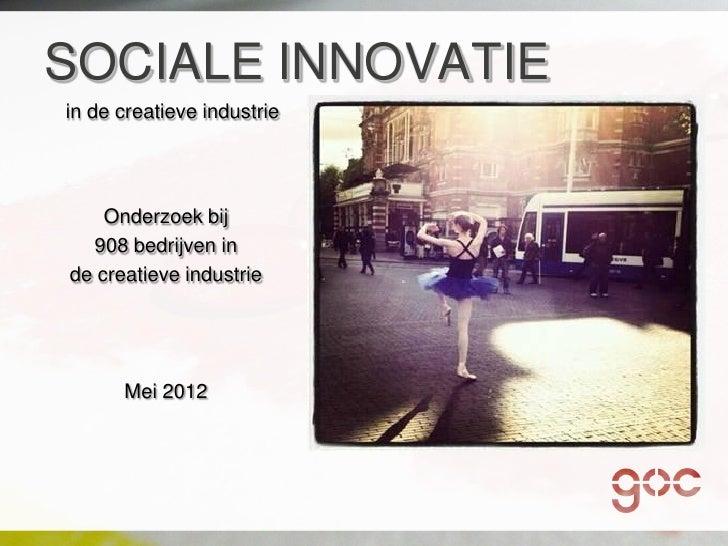 Onderzoek sociale innovatie in de creatieve industrie def | congres podiumkunsten 2012