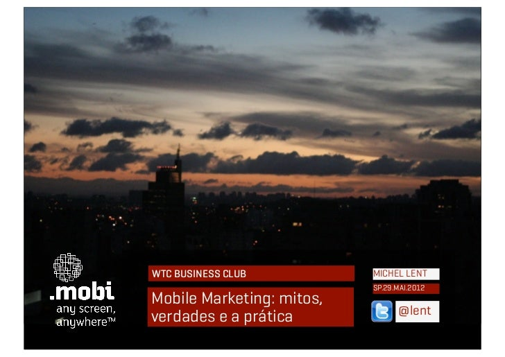 Mobile Marketing: mitos, verdades e a prática