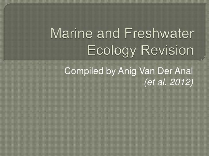 Compiled by Anig Van Der Anal                  (et al. 2012)