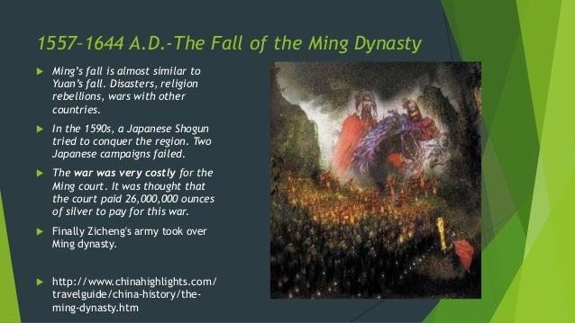 fall of the ming dynasty Peter hessler recommended 1587, a year of no significance: the ming  as someone saidthere is special providence in the fall of a sparrow the fall of ming.