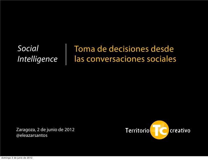 Social                    Toma de decisiones desde             Intelligence              las conversaciones sociales      ...