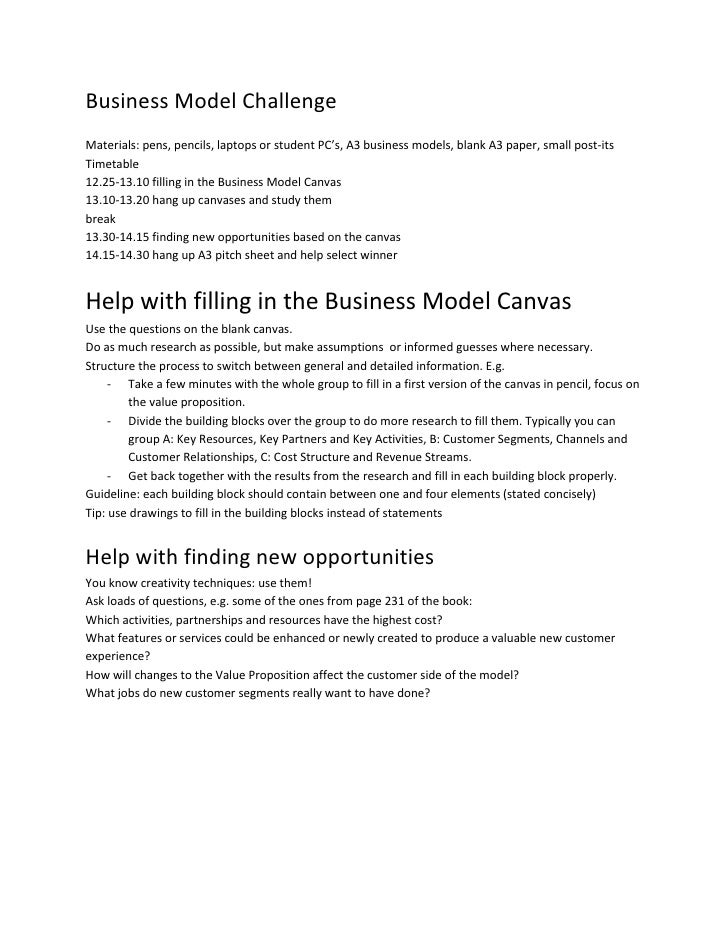 Business Model ChallengeMaterials: pens, pencils, laptops or student PC's, A3 business models, blank A3 paper, small post-...