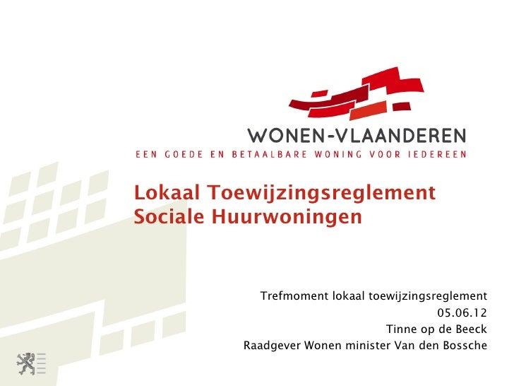 Lokaal ToewijzingsreglementSociale Huurwoningen            Trefmoment lokaal toewijzingsreglement                         ...
