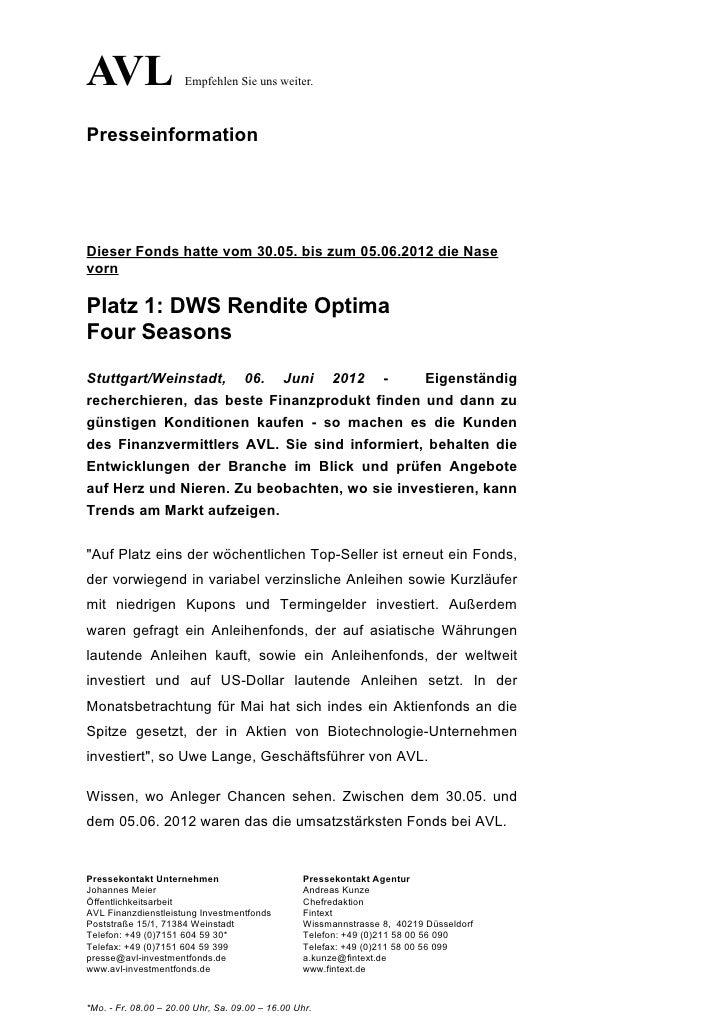 AVL                   Empfehlen Sie uns weiter.PresseinformationDieser Fonds hatte vom 30.05. bis zum 05.06.2012 die Nasev...