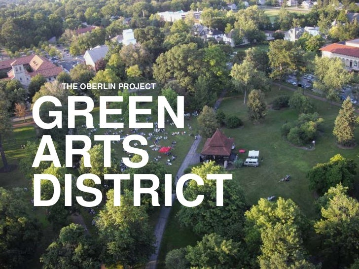 THE OBERLIN PROJECTGREENARTSDISTRICT