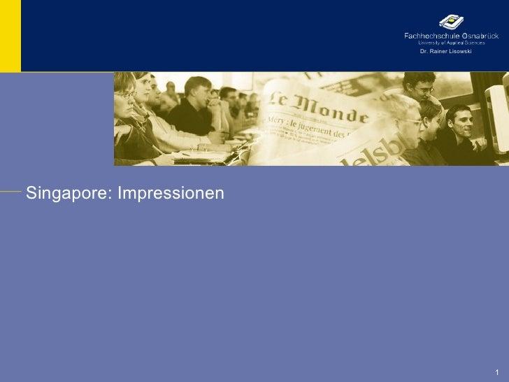 Dr. Rainer LisowskiSingapore: Impressionen                                                1