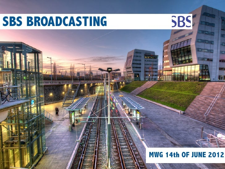SBS BROADCASTING                   MWG 14th OF JUNE 2012