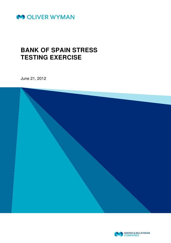 BANK OF SPAIN STRESSTESTING EXERCISEJune 21, 2012