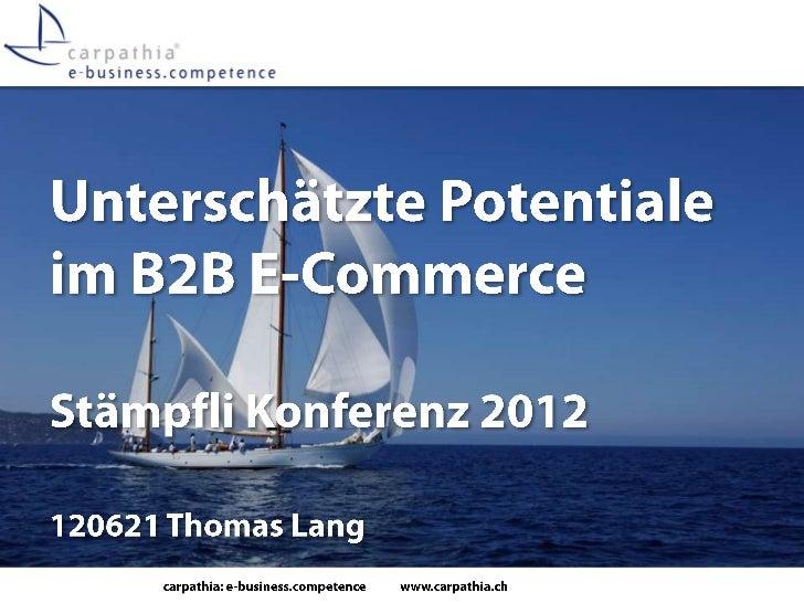 Unterschätzte Potenziale im B2B-E-Commerce