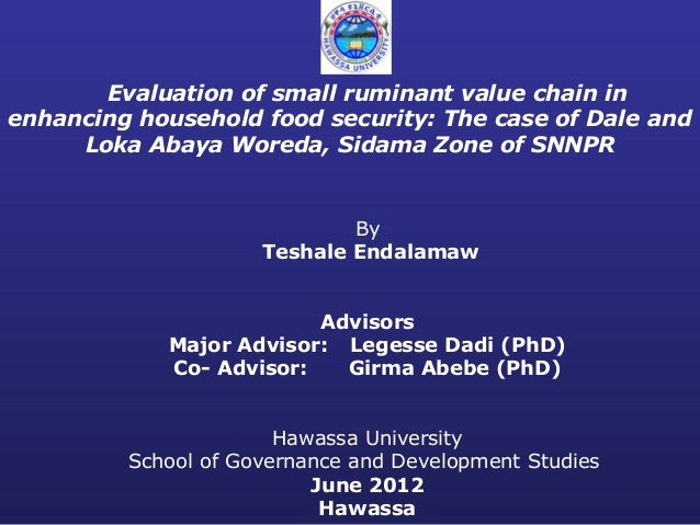 Evaluation of small ruminant value chain in enhancing household food security: The case of Dale and Loka Abaya Woreda, Sid...