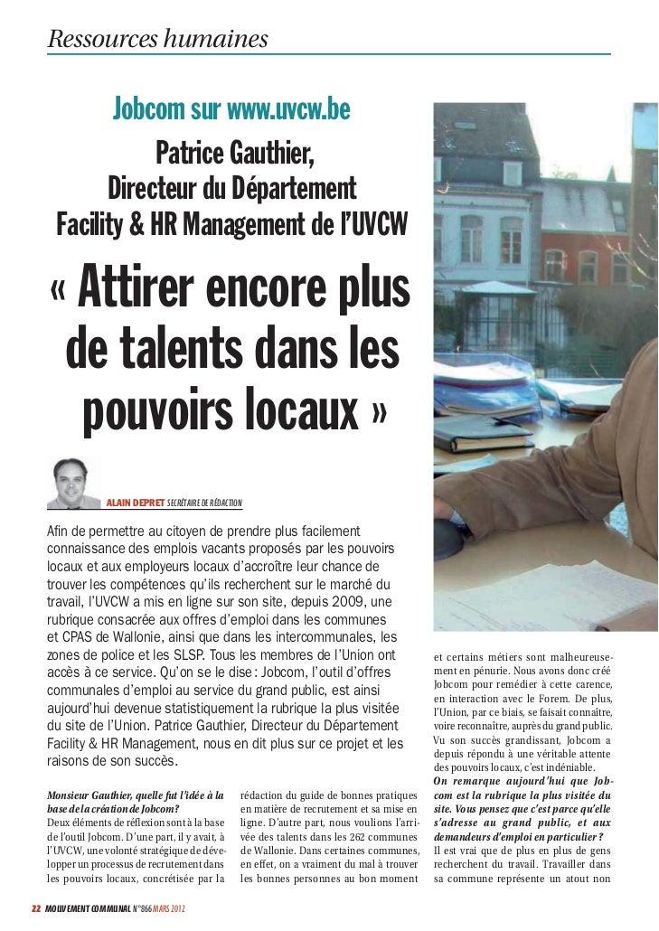 Ressources humaines             Jobcom sur www.uvcw.be                 Patrice Gauthier,            Directeur du Départeme...