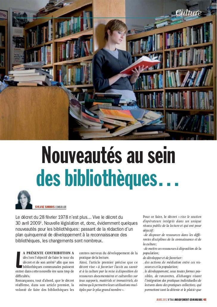 Culture                Nouveautés au sein               des bibliothèques…               SYLVIE SMOOS CONSEILLERLe décret ...