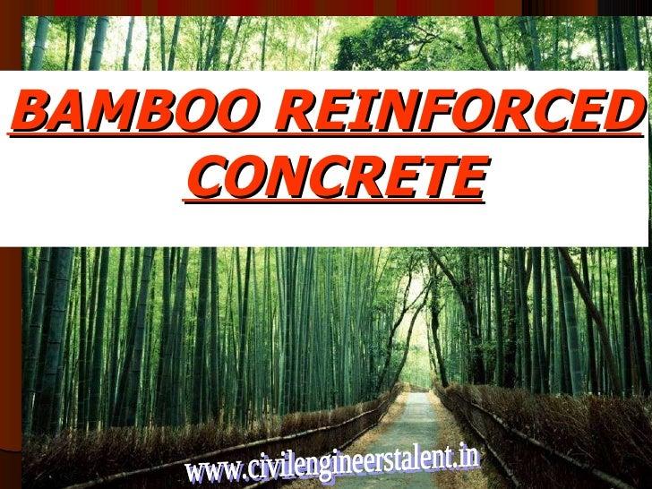 BAMBOO REINFORCED CONCRETE www.civilengineerstalent.in