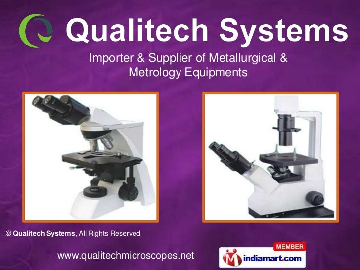 Importer & Supplier of Metallurgical &                               Metrology Equipments© Qualitech Systems, All Rights R...