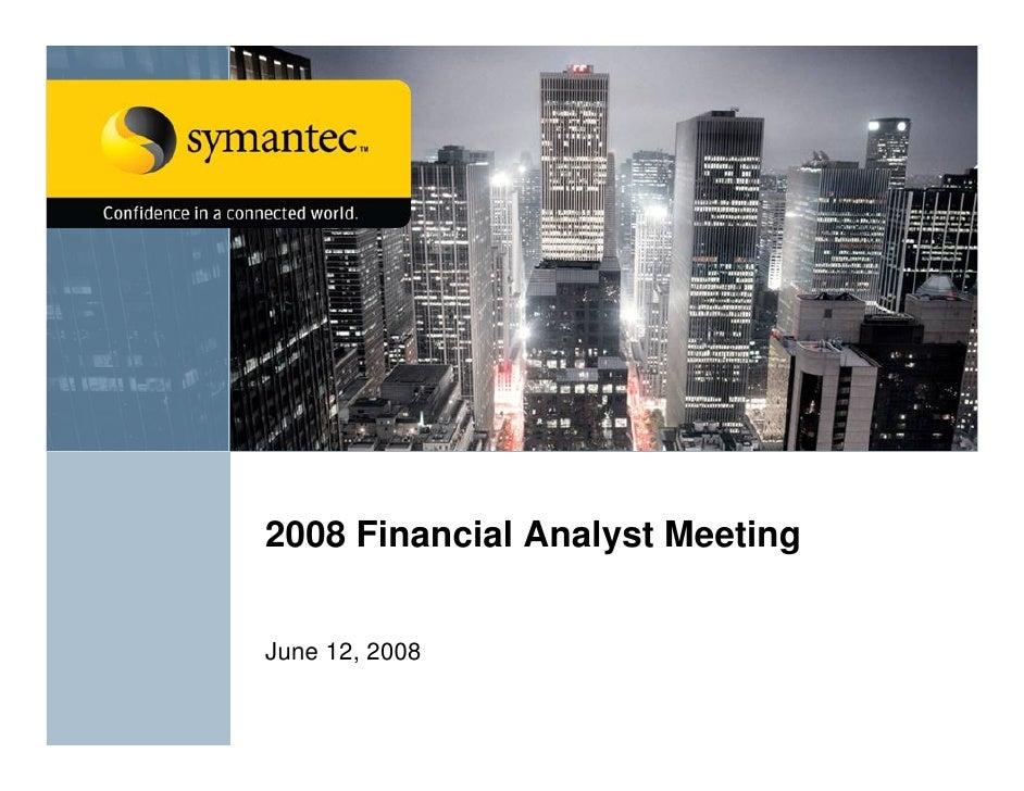 2008 Financial Analyst Meeting   June 12, 2008