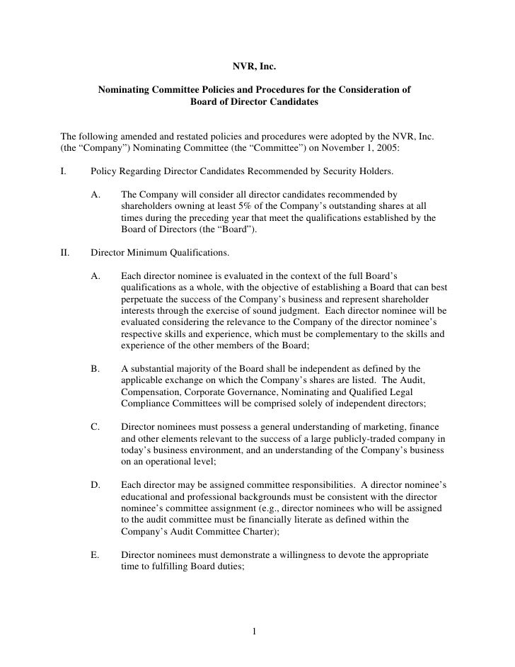 NVR, Inc.          Nominating Committee Policies and Procedures for the Consideration of                           Board o...