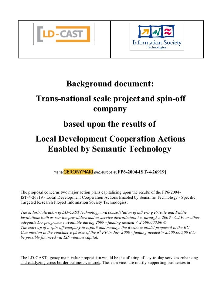 Background document:         Trans-national scale project and spin-off                        company                     ...
