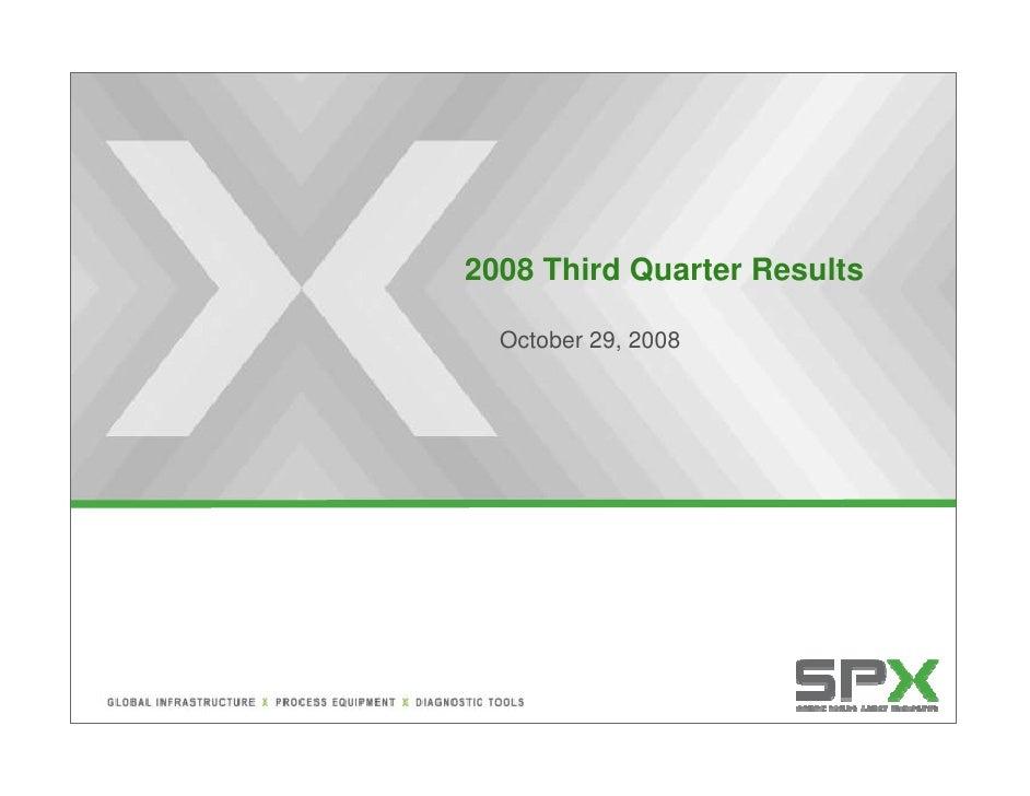 SPX Corporation 3rd Quarter 2008 Results