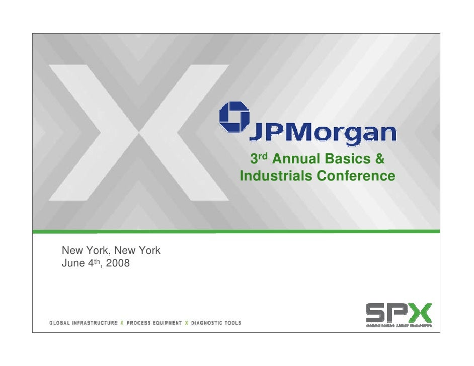 JP Morgan Industrial Conference