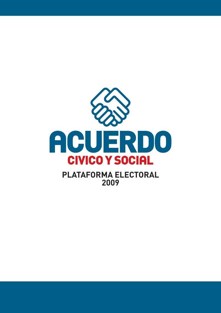 PLATAFORMA ELECTORAL         2009