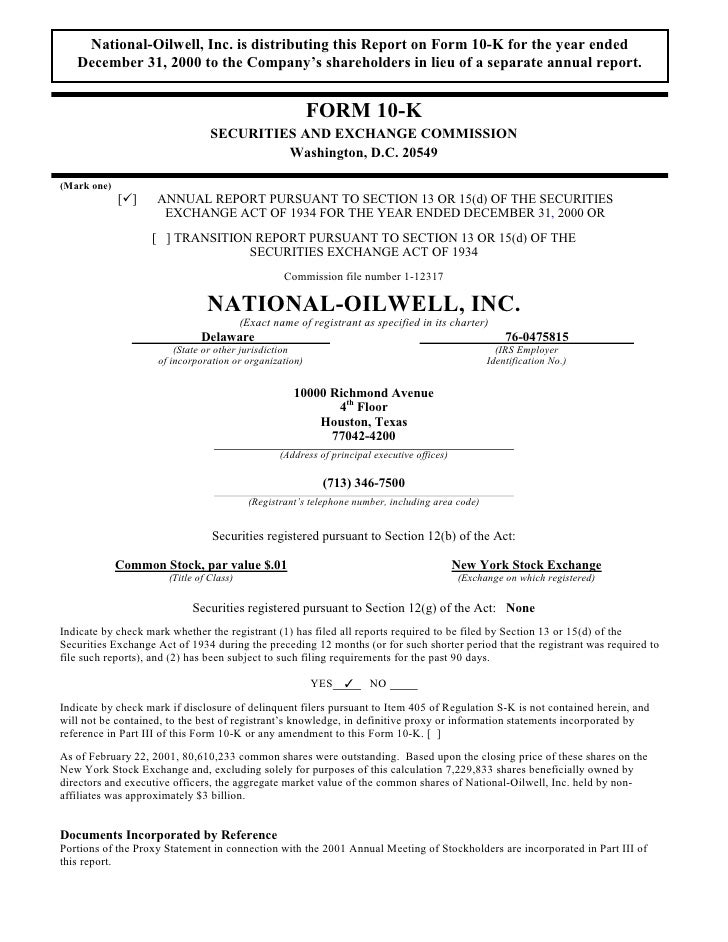 National-Oilwell, Inc. is distributing this Report on Form 10-K for the year ended    December 31, 2000 to the Company's s...
