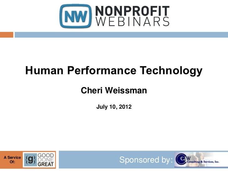 Human Performance Technology                    Cheri Weissman                       July 10, 2012A Service   Of:         ...