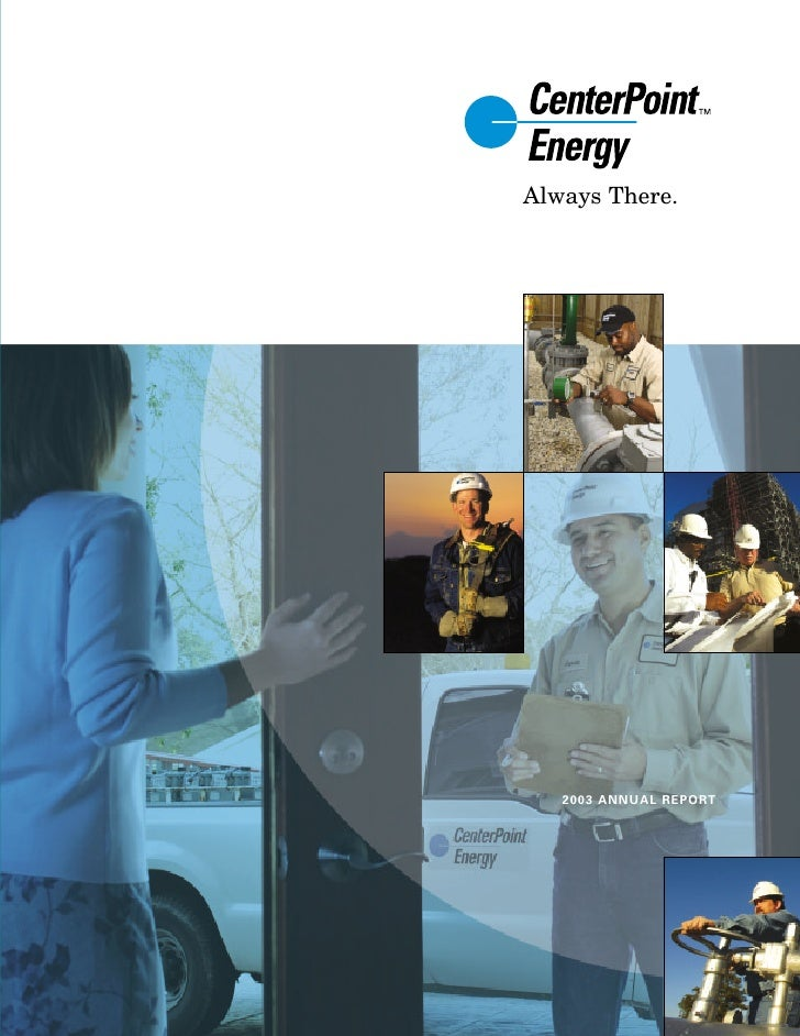 center- point energy annual reports 2003