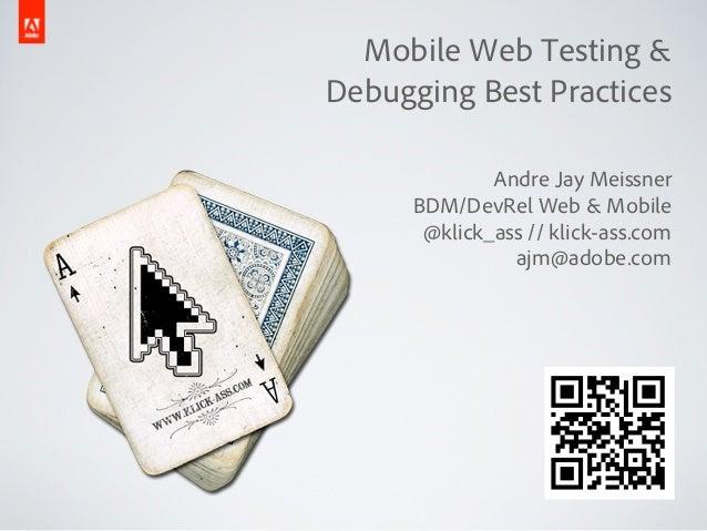 Mobile Web Testing & Debugging Best Practices
