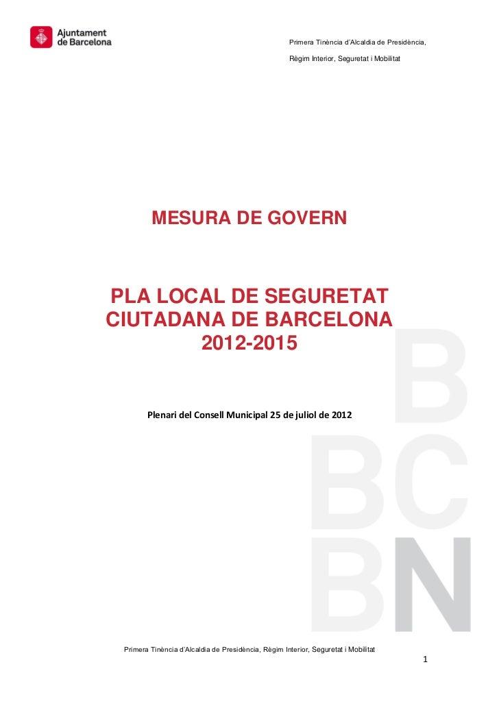 Mesura de Govern: Pla de Seguretat 2012 2015
