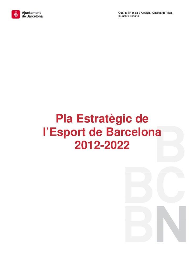 Mesura de Govern: Pla estratègic de l'esport 2012 2022