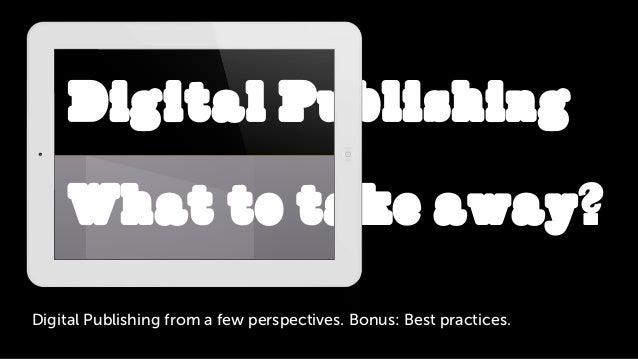 Digital Publishing: What to take away