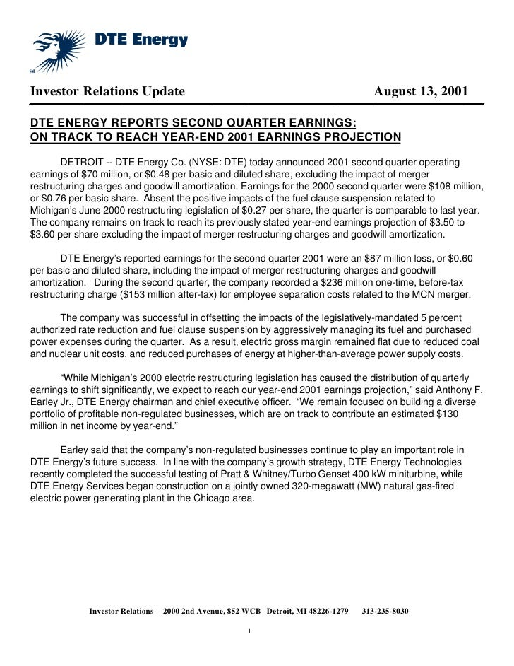 Investor Relations Update                                                              August 13, 2001  DTE ENERGY REPORTS...