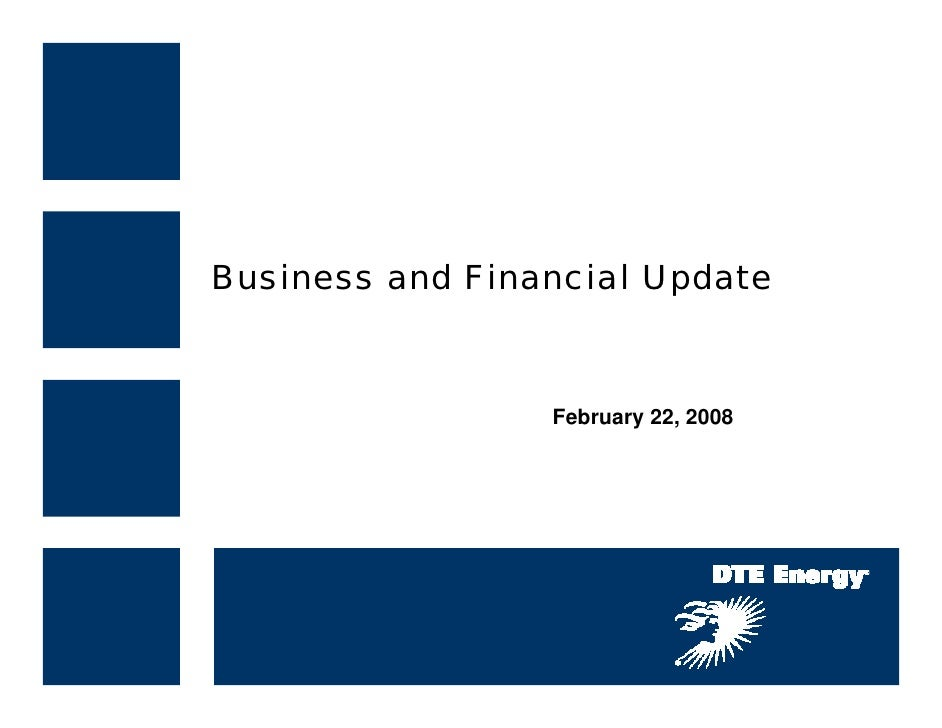 Business and Financial Update                     February 22, 2008