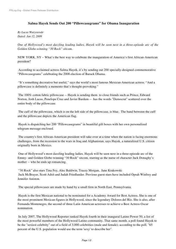 "PRLog.Org - Global Press Release Distribution                      Salma Hayek Sends Out 200 ""Pillowcasegrams"" for Obama I..."