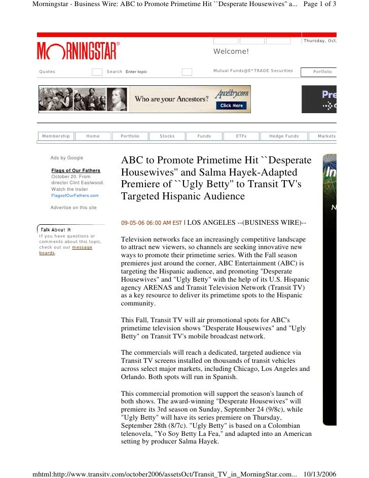 Morningstar - Business Wire: ABC to Promote Primetime Hit ``Desperate Housewives'' a... Page 1 of 3                       ...