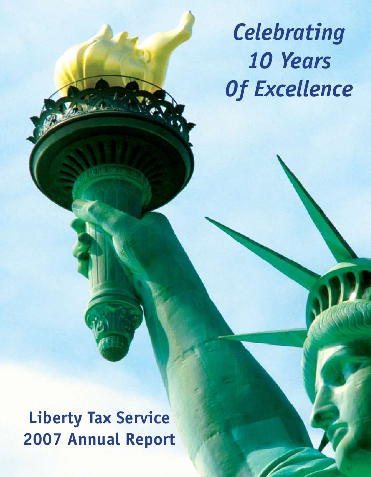 Celebrating                          10 Years                        Of Excellence      Liberty Tax Service 2007 Annual Re...