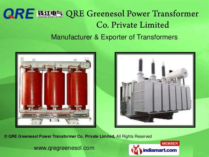 Manufacturer & Exporter of Transformers© QRE Greenesol Power Transformer Co. Private Limited, All Rights Reserved         ...