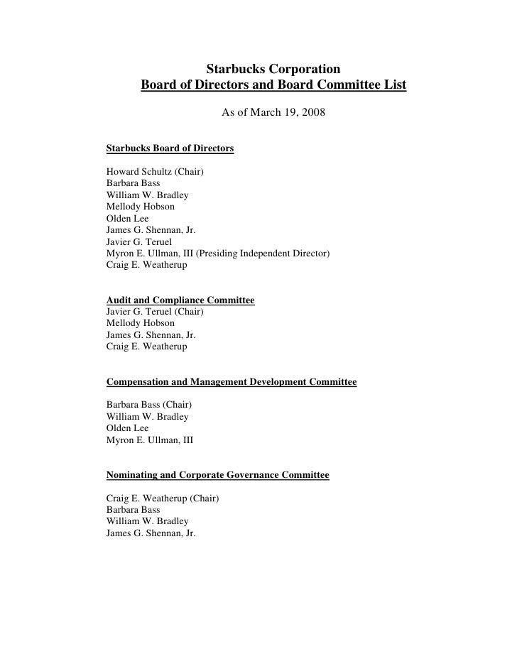 Starbucks Corporation         Board of Directors and Board Committee List                               As of March 19, 20...