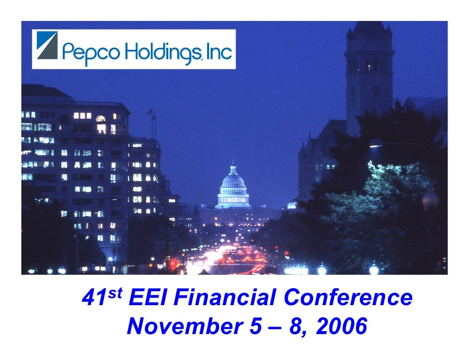 41st EEI Financial Conference      November 5 – 8, 2006