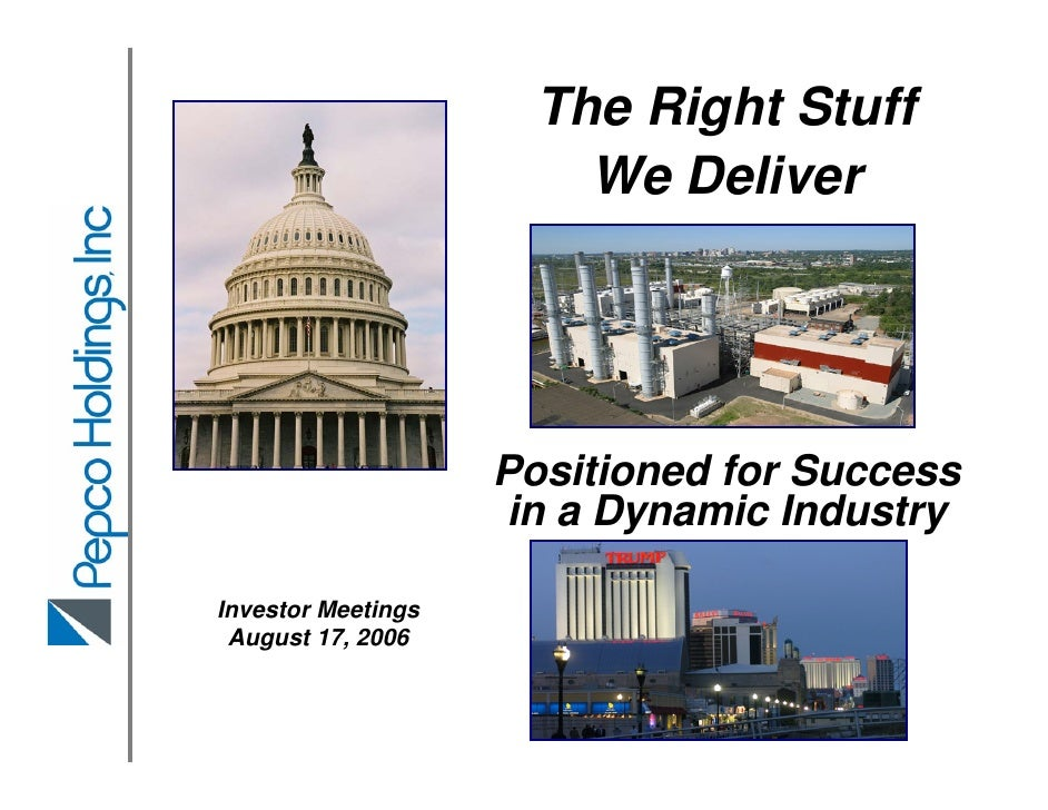 The Right Stuff                         We Deliver                         Positioned for Success                     in a...