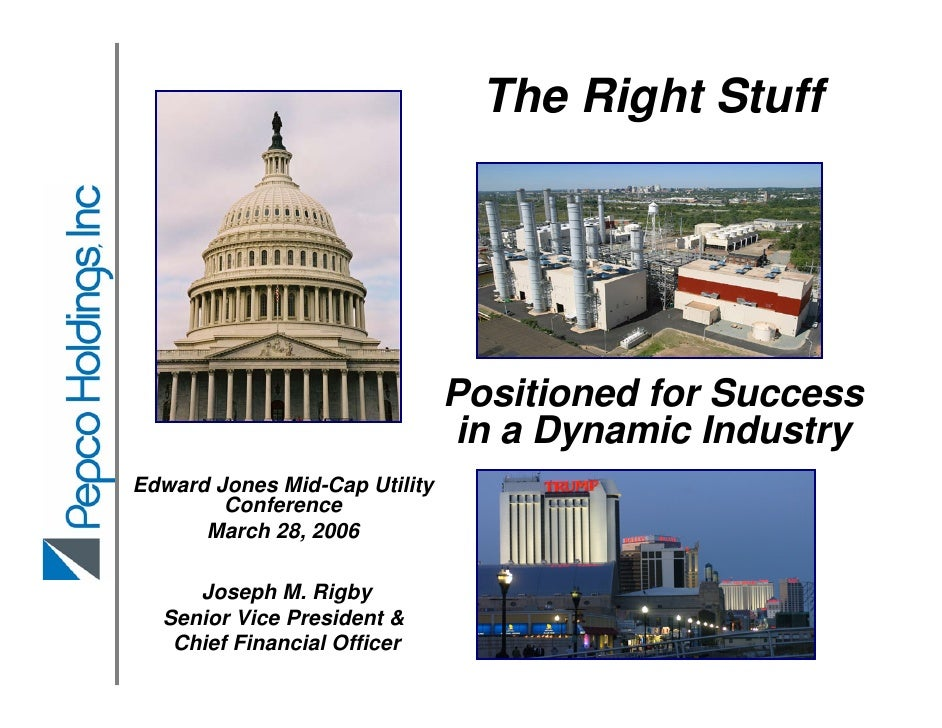 The Right Stuff                                    Positioned for Success                                in a Dynamic Indu...