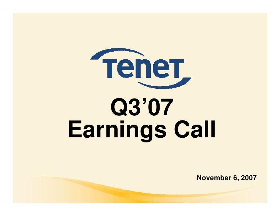 Q3'07 Earnings Call            November 6, 2007
