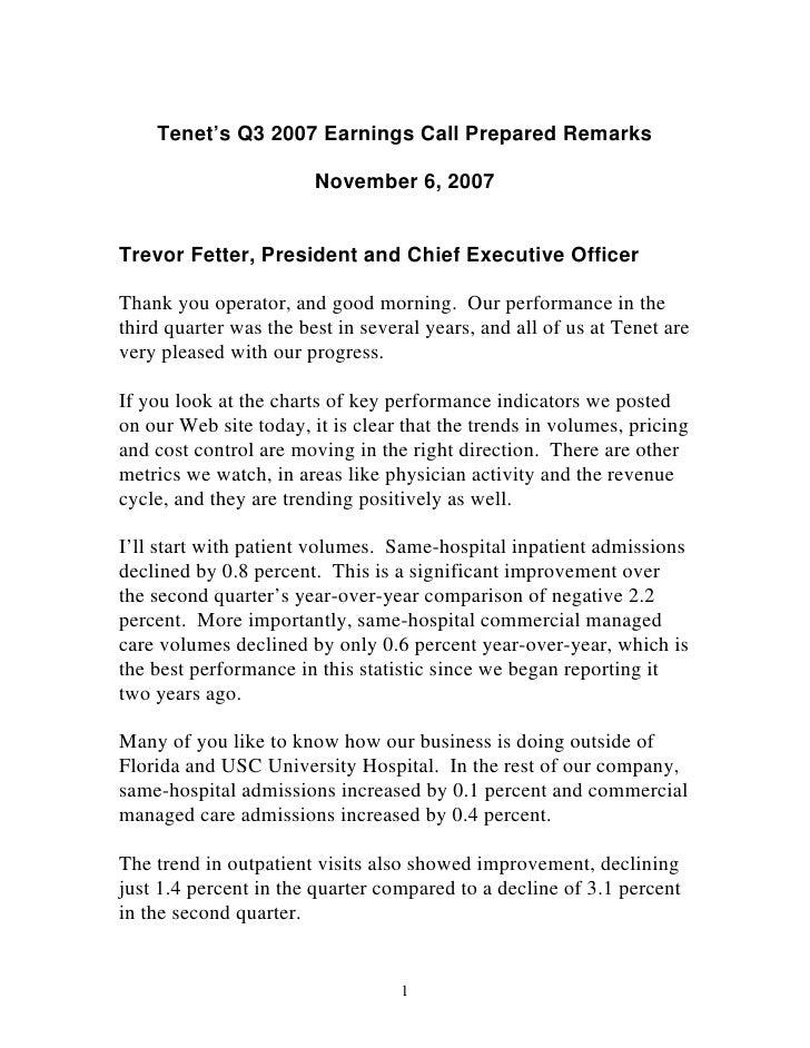 Tenet's Q3 2007 Earnings Call Prepared Remarks                          November 6, 2007   Trevor Fetter, President and Ch...