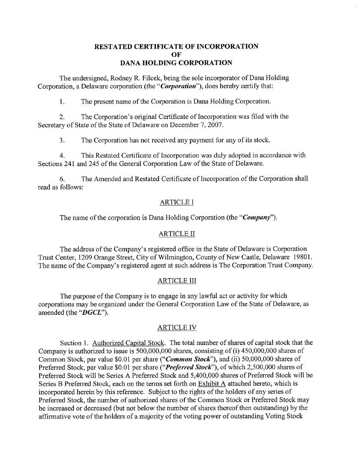 RESTATED CERTIFICATE OF INCORPORATION                                           OF                               DANA HOLD...