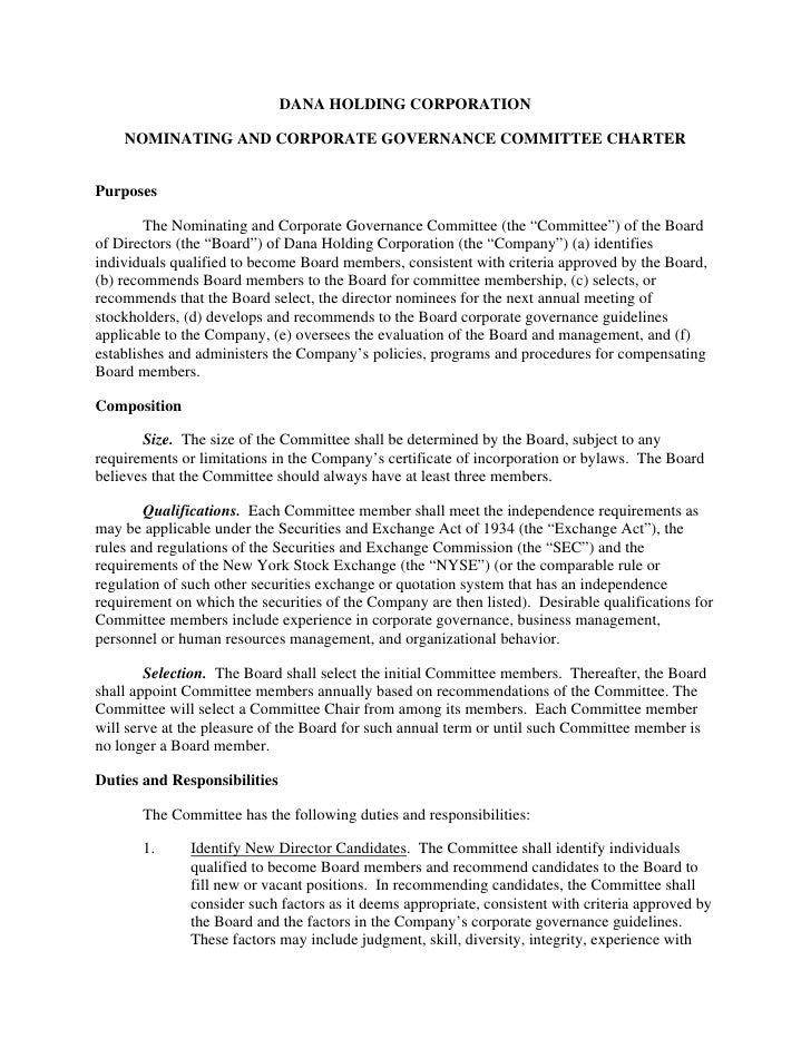DANA HOLDING CORPORATION      NOMINATING AND CORPORATE GOVERNANCE COMMITTEE CHARTER   Purposes          The Nominating and...