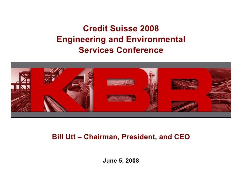 kbr CreditSuissePresentation