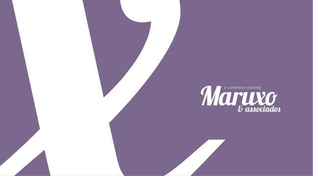Estruturando uma pequena operação de e-commerce - Rodrigo Maruxo